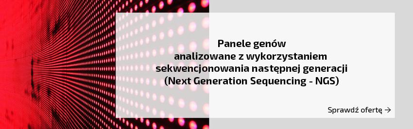 panele genów analizowane techniką sekwencjonowania następnej generaacji na czerwonym tle